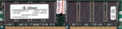 Infineon HYS64D64320GU-5-C PC3200U-30330-B0 CL3 512MB DDR1 400MHz RAM* r202