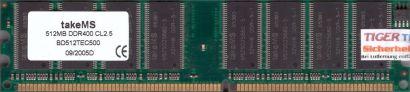 takeMS BD512TEC500 PC-3200 512MB DDR1 400MHz CL2.5 Arbeitsspeicher DDR RAM* r615