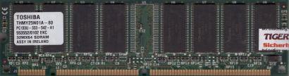 Toshiba THMY25N01A-80 PC133 256MB SD RAM 133MHz Arbeitsspeicher SDRAM* r778